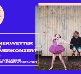 Donnerwetter oder Sommerkonzert