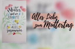 Mütter sind wie Knöpfe … ein DIY-Video zum Handlettering von Künstlerin Janine