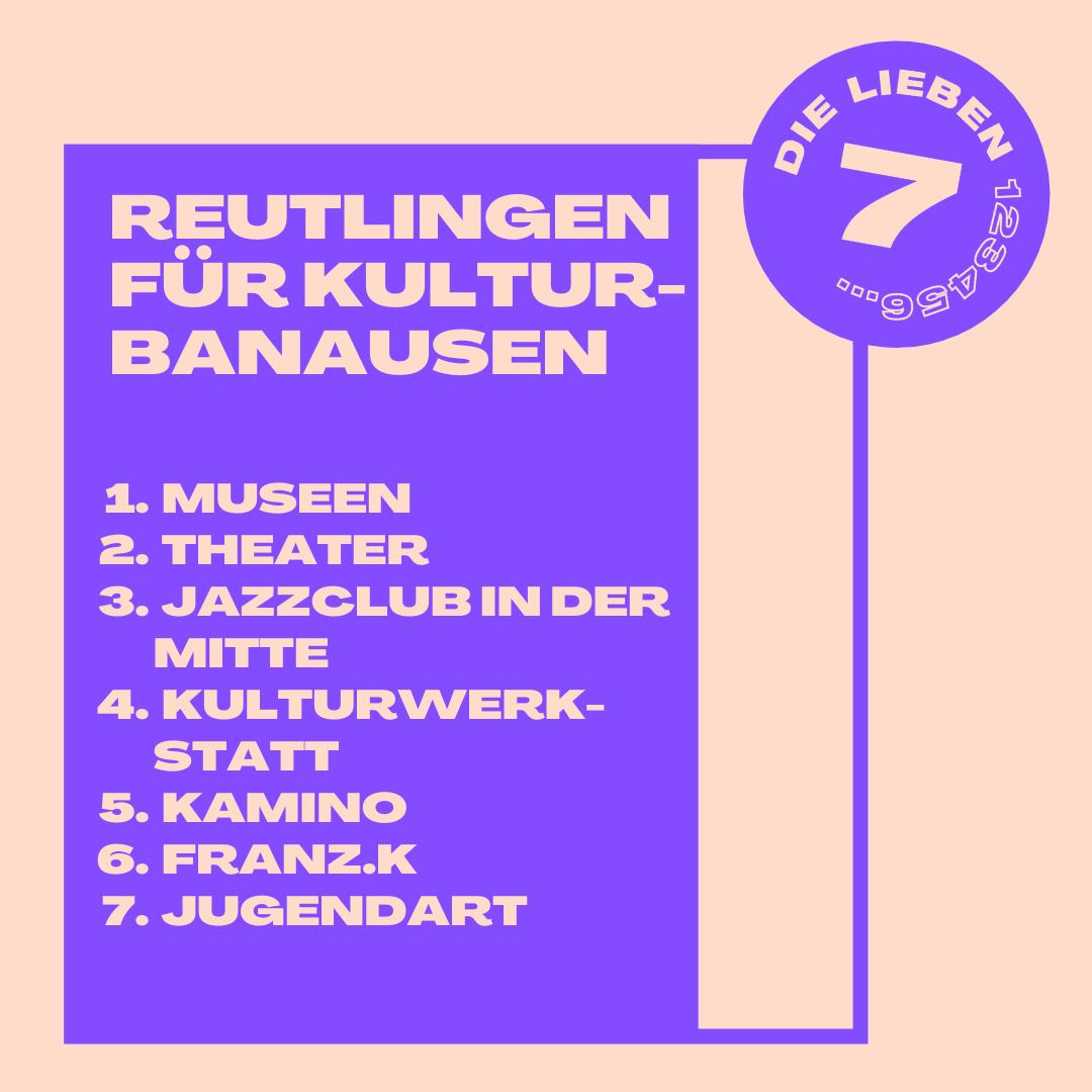 Sieben kulturelle Unternehmungen in Reutlingen, die sogar Kulturbanausen überzeugen