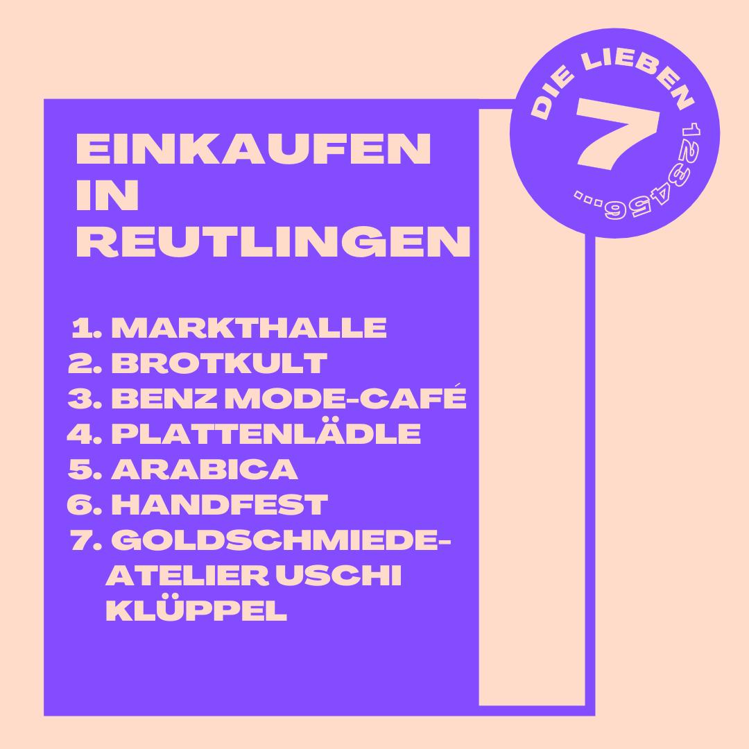 Sieben besondere Einkaufsmöglichkeiten in Reutlingen