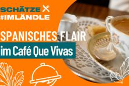 Ein Hauch von Spanien im Café que Vivas