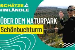 Der Schönbuchturm – Panorama-Aussicht auf den Naturpark