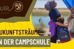 Zukunftsträume in der Zollernalbkreis Campschule